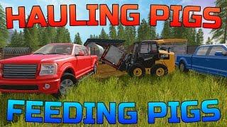 FARMING SIMULATOR 2017 |  F-150 HAULING PIGS | FEEDING + WATERING