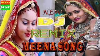 DJ Meena Geet Remix 2017 || Latest Dj Meenawati Song