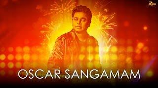 Oscar Sangamam | A.R. Rahman