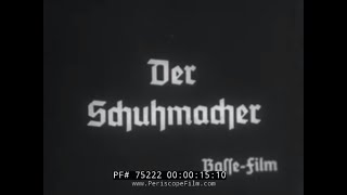 1930s FILM SHOEMAKER MAKES SHOES BY HAND  GERMAN EDUCATIONAL MOVIE 75222
