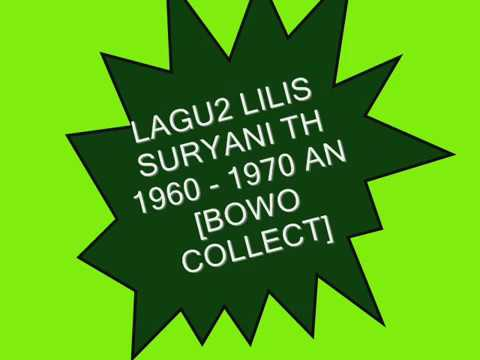 Xxx Mp4 LAGU2 LILIS SURYANI 1960 1970 AN BOWO COLLECT 3gp Sex