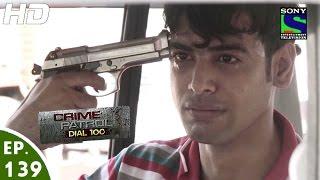 Crime Patrol Dial 100 - क्राइम पेट्रोल - Pratikshepa - Episode 139 - 2nd May, 2016