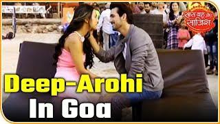 Deep And Aarohi Romance In Goa | Ishq Mein Marjawan |  | Saas Bahu Aur Saazish