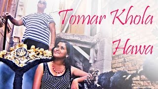 Tomar Khola Hawa   Rabindra Sangeet