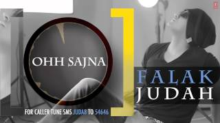 Ohh Sajna Full Song (Audio) | JUDAH | Falak Shabir 2nd Album