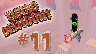 Turbo Dismount - Part 11 | I HAVE A BOUNCY ASS