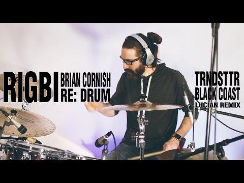 Rigbi - TRNDSTTR Lucian Remix (Black Coast Drum Cover)