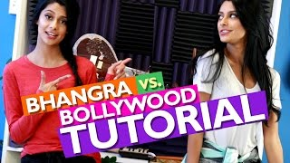 Bhangra vs. Bollywood! [DANCE TUTORIAL]