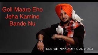 Goli Maaro Kamine Bande Nu | Inderjit Nikku | Latest Punjabi Songs 2016 | Official Video