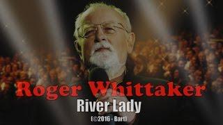 Roger Whittaker - River Lady (Karaoke)
