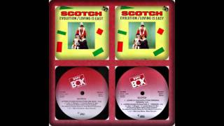 SCOTCH - LOVING IS EASY/EVOLUTION (RE-EDIT, ORIGINAL 12´ 1985)