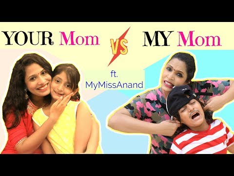 Xxx Mp4 YOUR Mom Vs MY Mom MyMissAnand ShrutiArjunAnand 3gp Sex