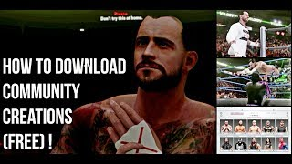 WWE 2K19 COMMUNITY CREATIONS (Free) Download Superstars , Moves set,Arena and More