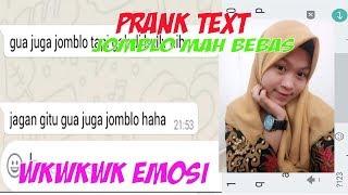 prank text pake lagu jomblo bukan kutukan Selalu Happy