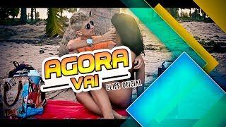 MC GATO E LARA - AGORA VAI - CLIPE OFICIAL