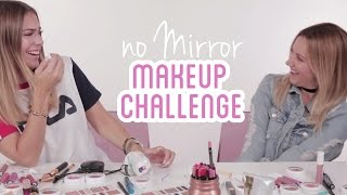 NO MIRROR Make-Up Challenge with ASHLEY TISDALE | BELLA