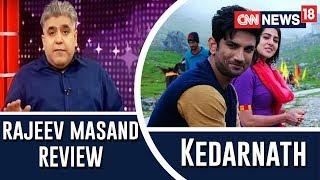 Kedarnath Movie Review by Rajeev Masand | Sushant Singh Rajput | Sara Ali Khan
