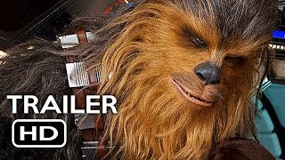 Solo: A Star Wars Story Official Trailer #2 (2018) Han Solo Sci-Fi Movie HD