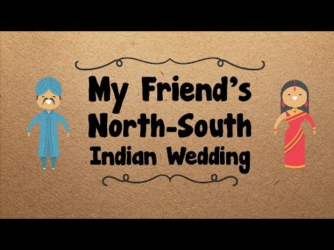 My Friend's North South Indian Wedding