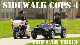 Sidewalk Cops 4 - The Car Thief
