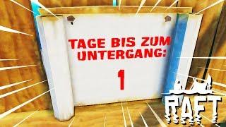 DER UNTERGANGS KALENDER! - RAFT #07 [Deutsch/HD]