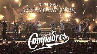 NEEDTOBREATHE - Tour de Compadres [Nashville TN 08-14-2015]