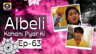 Albeli... Kahani Pyar Ki - Ep #63
