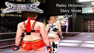 Rumble Roses [PS2] Reiko Hinomoto Story Mode Walkthrough Part 2