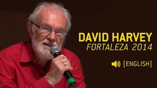 David Harvey: The Right to the City and Urban Resistance @ Fortaleza (english)