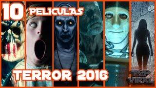 Top 10 Mejores Peliculas De Terror 2016   Top Cinema