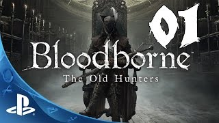 Bloodborne: The Old Hunters Walkthrough - Part 1: Hunter's Nightmare