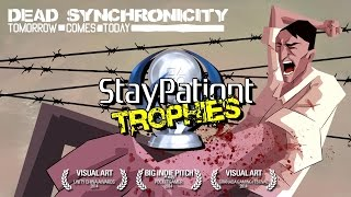 Dead Synchronicity | Trophy Guide - 1 Hour Platinum! (With Commentary)
