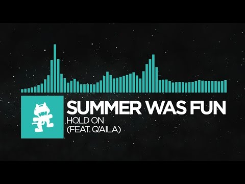 Indie Dance Summer Was Fun Hold On feat. Q AILA Monstercat Release
