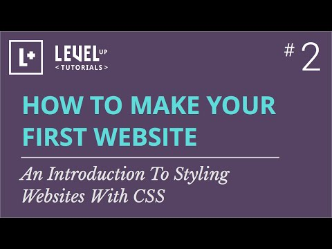#2 - An Introduction To Styling Websites With CSS