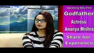 New Odia Film || Godfather || Actress Ananya Mishra || Interview || Good Morning Odisha
