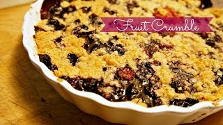 How to Make a Fruit Crumble (in the middle of winter)