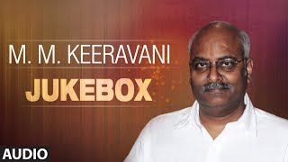 M.M Keeravani Jukebox || Full Audio Songs || T-Series Telugu