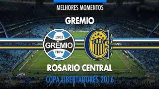 Melhores Momentos - Grêmio 0 x 1 Rosario Central-ARG - Libertadores - 27/04/2016