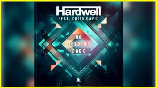 Hardwell feat. Craig David - No Holding Back (Extended Mix) + DOWNLOAD LINK