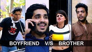 Desi Bhai Bhen Aur Boyfriend   Desi Bhai VS Boyfriend   RealSHIT