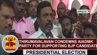 Presidential Election : Thirumavalavan condemns AIADMK party for supporting BJP Candidate