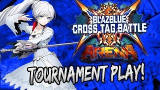 PRE-RELEASE HIGH LEVEL TOURNAMENT PLAY! | Blazblue Cross Tag Battle Tournament Gameplay!