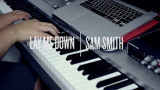 Lay Me Down - Sam Smith Acoustic (Instrumental Remake)