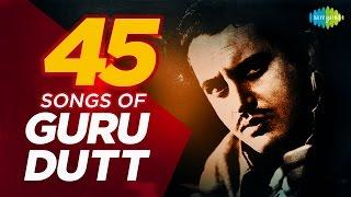 Top 45 Songs Of Guru Dutt   गुरु दत्त के 100 हिट गाने   HD Songs