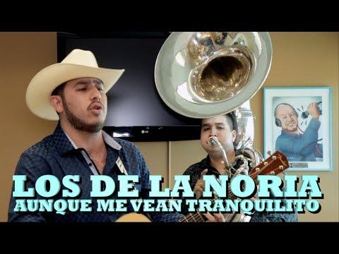 LOS DE LA NORIA - AUNQUE ME VEAS TRANQUILITO (Versión Pepe's Office)