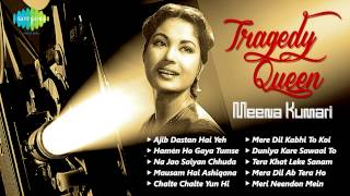 pc mobile Download Hits of Meena Kumari | Tragedy Queen | Popular Old Hindi Songs | Ajeeb Dastan Hain Yeh