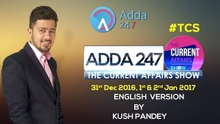 ENGLISH Current Affairs 31st Dec 2016, 1st & 2nd Jan 2017(CA PRIMETIME)