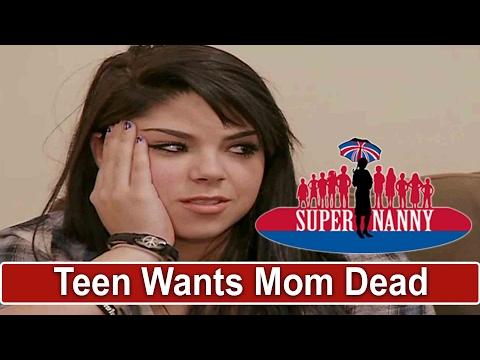 Teen Tells Mom She Wishes She Would Die   Supernanny USA