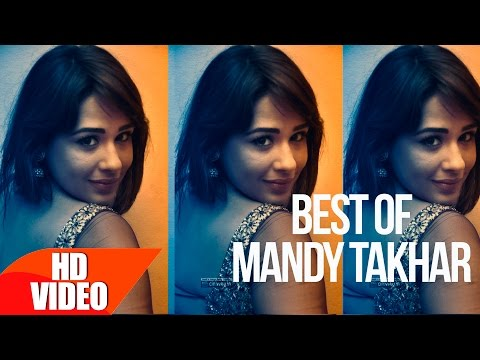 Xxx Mp4 Best Of Mandy Takhar Part 2 Video Jukebox Punjabi Song Collection Speed Records 3gp Sex
