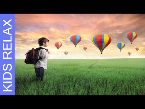 Xxx Mp4 Hot Air Balloon Ride A Guided Meditation For Kids Children S Visualization For Sleep Dreaming 3gp Sex